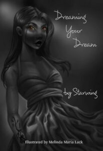 """Dreaming Your Dream"" by Starwing is available on Amazon"